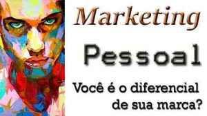 Marketing Pessoal é o Seu Diferencial!